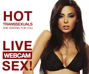 Hot Transsexuals are waiting for You!